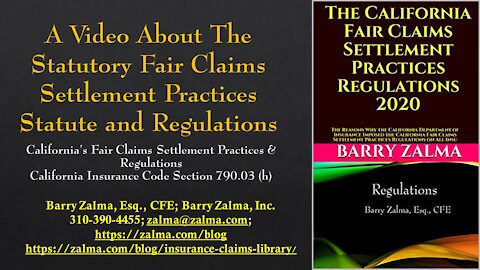 A Video About The Statutory Fair Claims Settlement Practices Statute and Regulations