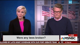 Morning Joe Tears Into Hillary Clinton About Trumps Taxes - Get Off Your High Horse - Video