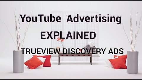 YouTube TrueView Ads Explained