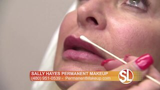 Sally Hayes explains why permanent makeup may be right for you