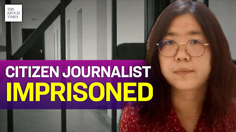 Chinese Citizen Journalist Jailed for Wuhan Lockdown Reports   Epoch News   China Insider