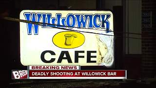 Deadly shooting at Willowick Bar