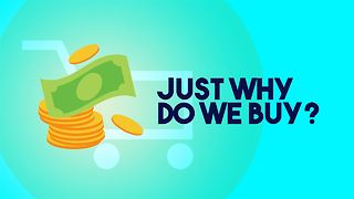 Cost, Convenience, brands? Why are we buying? - Video
