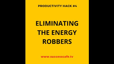 Eliminating The Energy Robbers