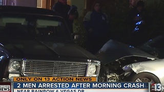 UPDATE: 2 men arrested after early-morning crash - Video