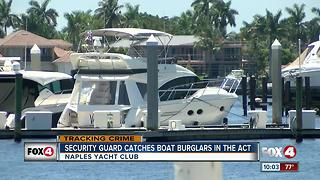 Security guard catches boat burglars in act at Naples Yacht Club - Video