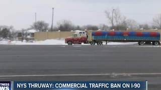 NYS Thruway: Commercial traffic ban on I-90 - Video