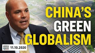Daniel Turner: China Would Control a 'Green Energy' World