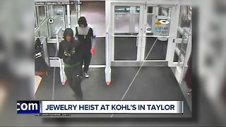 Jewelry heist at Kohl's in Taylor