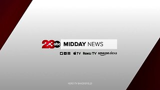 23ABC Midday News: July 10, 2019