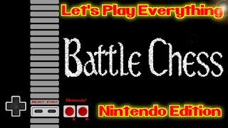 Let's Play Everything: Battle Chess