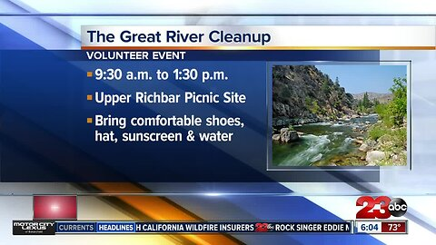 Help remove trash and restore the Kern River