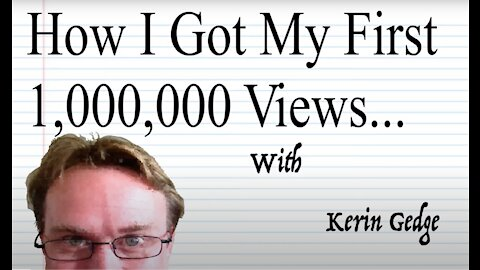 How I Got My First Million Views On YouTube - Part One