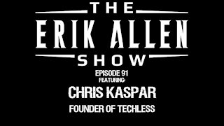Ep. 91 - Chris Kaspar - Founder of Techless.com - Wisephone, a pure & simple phone