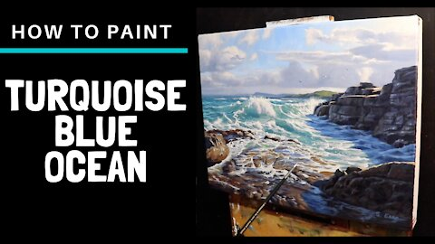 How to Paint TURQUOISE BLUE OCEAN. Painting Techniques for Seascapes and Tips on Composition
