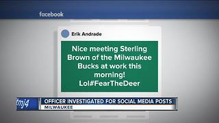 MPD investigating officer's Facebook posts following Sterling Brown arrest - Video