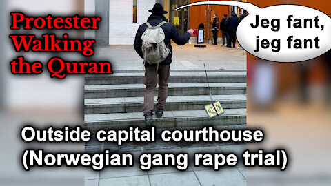 Stunt: Man Walking the Quran outside the Norwegian capital courthouse