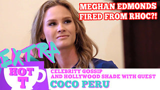 Meghan Quits Real Housewives Of Orange County: Extra Hot T with Coco Peru - Video