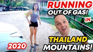 Thailand Travel: Running out of Gas in the Thai Mountains...Not So Bad!