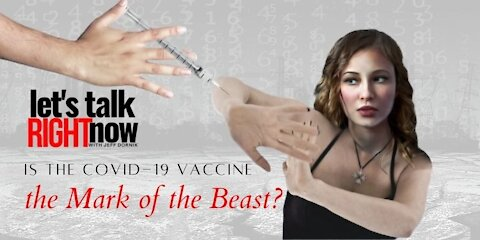 The Left are acting like the COVID-19 vaccine is the Mark of the Beast