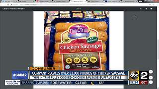 Over 32,000lbs of chicken sausage recalled - Video
