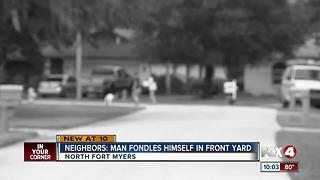 Man accused of exposing and fondling himself in front yard - Video