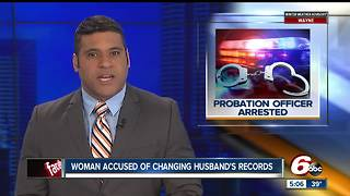 Ex-probation officer accused of falsifying husband's probation records