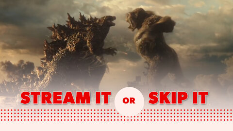 'Godzilla vs. Kong' on HBO Max: Stream It or Skip It?
