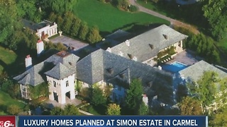 Luxury homes planned at Simon Estate in Carmel - Video