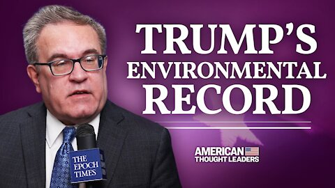 China Gets 'Blank Check' From Paris Agreement—Former EPA Chief Andrew Wheeler | CPAC 2021 | American Thought Leaders