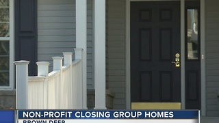 Lack of money forces non-profit to shut down multiple disability homes - Video