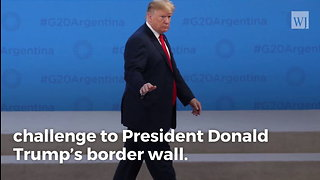Supreme Court Turns Down Challenge To The Border Wall