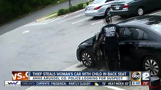 Thief steals car with five-year-old in back seat in Glen Burnie - Video