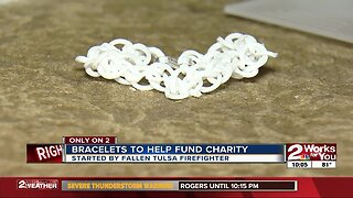 Bracelets to help fund charity started by fallen Tulsa firefighter