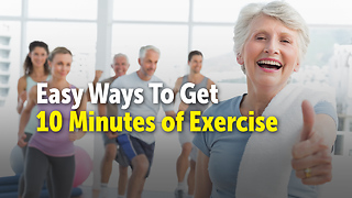 Easy Ways To Get 10 Minutes of Exercise - Video