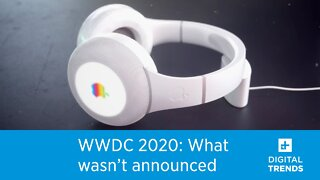 Everything NOT Announced at WWDC 2020
