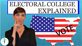 How The President Is Elected: The Electoral College