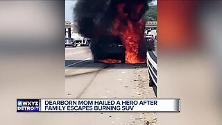Dearborn mom hailed as hero after family escapes burning SUV