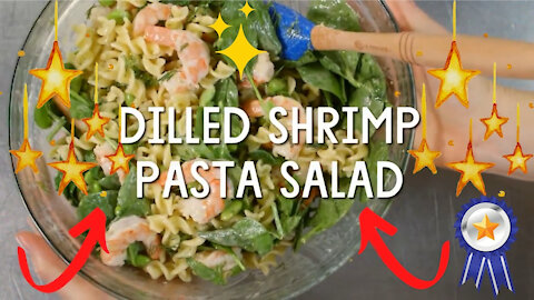 Dilled Shrimp Pasta Salad - A Fun, Easy and Delicious Salad