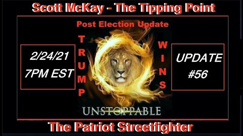 2.24.21 Patriot Streetfighter POST ELECTION UPDATE #56: Alliance moves on DS Financial System