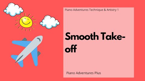 Piano Adventures Technique & Artistry Level 1 - Smooth Takeoff