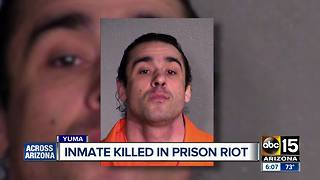 Inmate killed, several others hospitalized in Yuma prison riot