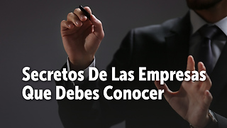 Secretos De Las Empresas Que Debes Conocer - Video