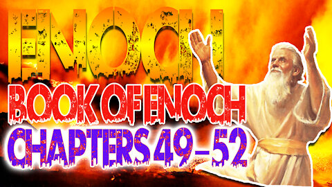 Book Of Enoch Chapters 49-52