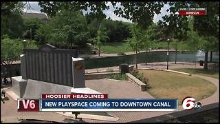 A new family-friendly playspace will open along Indy's downtown canal