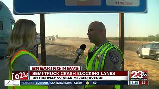 Two semi-trucks crash on SB Highway 99 near Merced Avenue - Video
