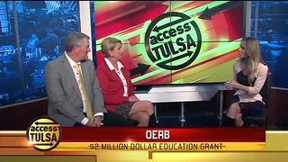 OERB $2 Million Education Grant - Video