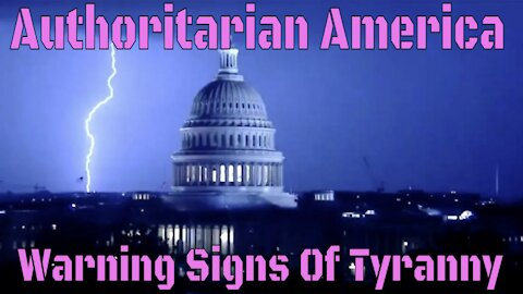Warning Signs: A New Tyrannical Government
