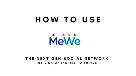 How to Use MeWe - The Next Gen Social Media Network