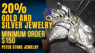 20% GOLD AND SILVER JEWELRY MINIMUM ORDER $150 PETER STONE JEWELRY